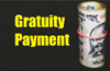 No Gratuity payment for 1 2, 3 or 4 years of service: New rules soon