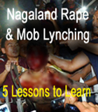 Nagaland rape and mob lynching: 5 lessons from this double-crime